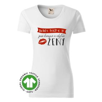 Tričko pro krásné a chytré ženy