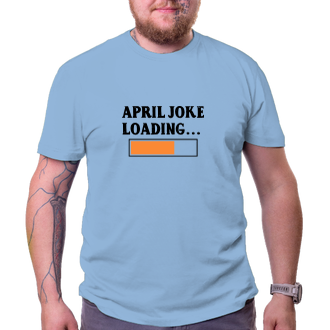 Tričko April joke loading