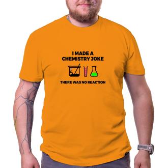 Tričko Chemistry joke