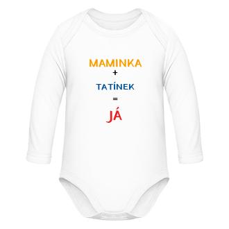 Bodýčka Dětské body Maminka + tatínek = JÁ