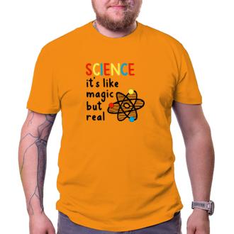 Tričko Science is real