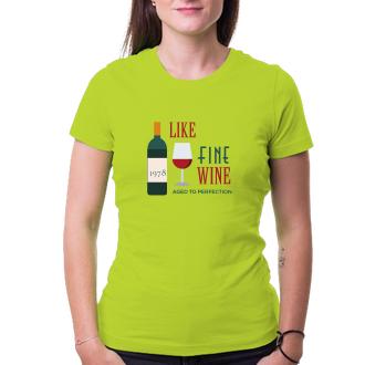 K narozeninám Tričko Zraju jako víno