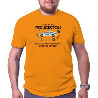 Policajti Policejní tričko Líbí se mi být policistou