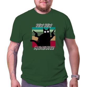 Vtipná trička Tričko Pew Pew Madafakas!