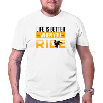 Tričko Život je jízda