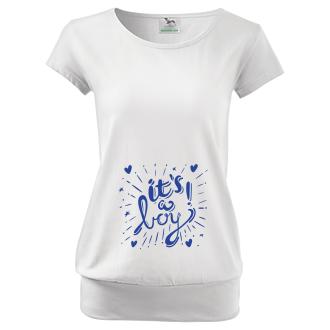 Pro těhotné Tričko pro těhotné It's a boy!