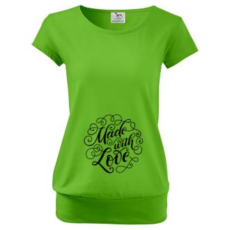 Pro těhotné Triko pro těhotné Made with love