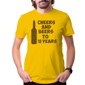 K narozeninám Tričko Cheers and beers to his 18 years