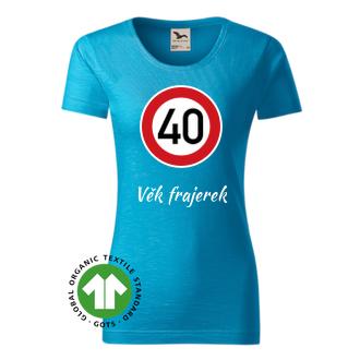 K narozeninám Dámské tričko Kulatá 40
