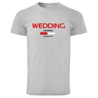Rozlučka se svobodou Pánské tričko Wedding - loading
