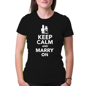 Svatební Triko Keep calm and marry on