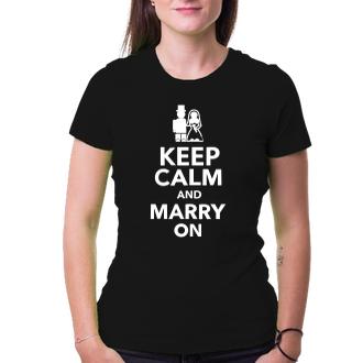 Svatební Triko Keep calm and marry on