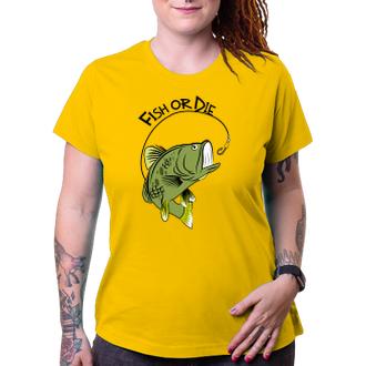 Rybáři Tričko Fish or die
