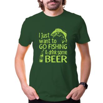 Pánské triko Go fishing and drink beer