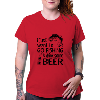 Dámské tričko Go fishing and drink beer