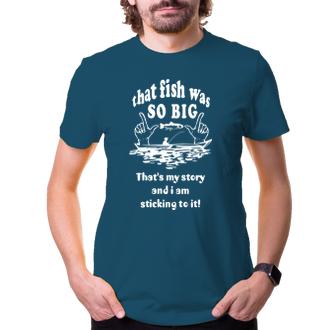 Rybáři Tričko Tááákhle velká ryba