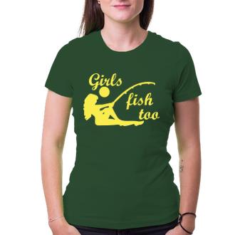 Rybáři Dámské tričko Girls fish too