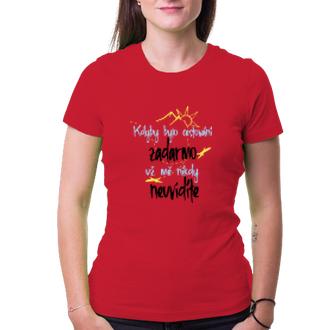 Cestování Dámské tričko Kdyby cestování