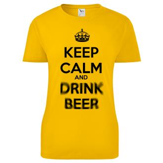 Dámské triko Keep calm and drink beer