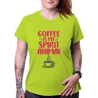 Tričko Coffee is my spirit animal