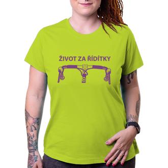 Cyklisté Dámské tričko Život za řídítky