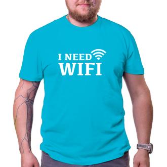 Tričko I need wifi