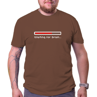 Pánské tričko Waiting for brain...