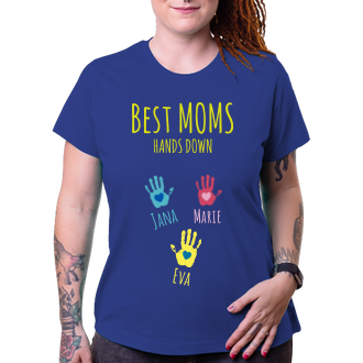 Pro maminky Tričko Best moms hands down
