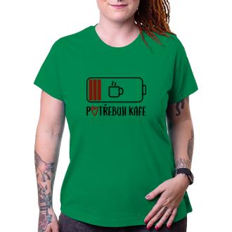 Pro maminky Dámské tričko Potřebuji kafe