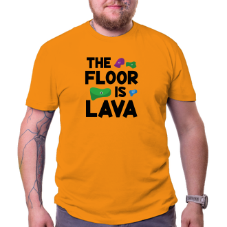 Tričko The floor is lava